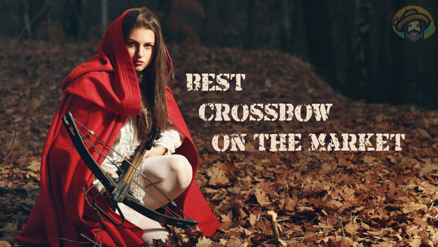 Best Crossbow on the Market - Reviewed by Strongnia